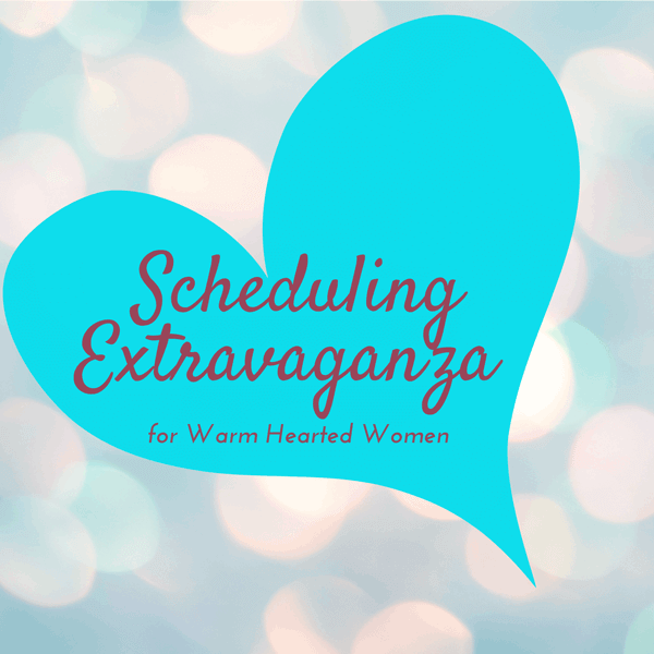 Scheduling Extravaganza for warm hearted women